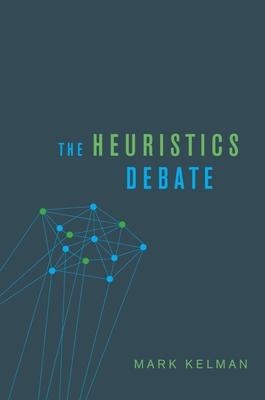 Heuristics Debate - Kelman, Mark