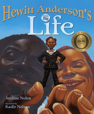 Hewitt Anderson's Great Big Life - Nolen, Jerdine
