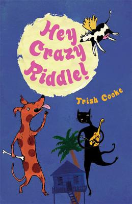 Hey Crazy Riddle! - Cooke, Trish