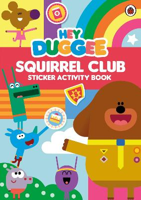 Hey Duggee: Squirrel Club Sticker Activity Book -