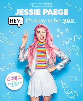 Hey, It's Okay to Be You - Paege, Jessie