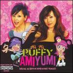 Hi Hi Puffy AmiYumi [UK Bonus Tracks]