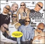 Hi Power Soldiers: Book 5
