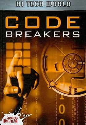 Hi Tech World: Code Breakers - Hubbard, Ben
