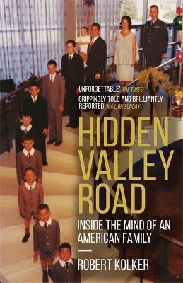 Hidden Valley Road - Kolker, Robert