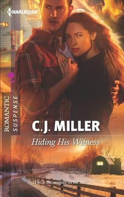 Hiding His Witness - Miller, C J