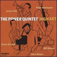 High Art - The Power Quintet