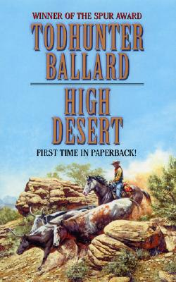 High Desert - Ballard, Todhunter