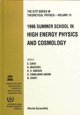 High Energy Physics and Cosmology 1996 - Gava, E, and Shafi, Qaisar (Editor), and Randjbar-Daemi, S (Editor)