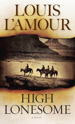 High Lonesome - L'Amour, Louis
