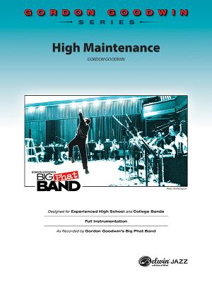 High Maintenance - Goodwin, Gordon (Composer)