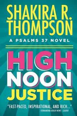 High Noon Justice - Thompson, Shakira R