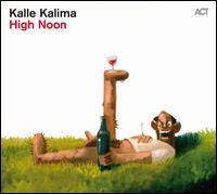 High Noon - Kalle Kalima