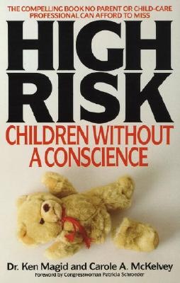 High Risk: Children Without a Conscience - Magid, Ken