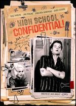 High School Confidential - Jack Arnold