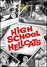 High School Hellcats - Edward Bernds