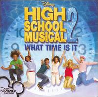 High School Musical 2: What Time Is It - Original Soundtrack