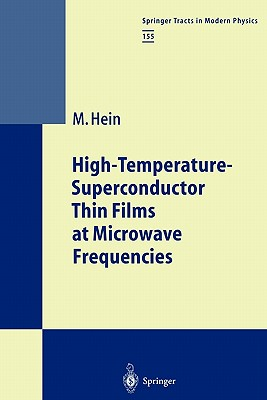 High-Temperature-Superconductor Thin Films at Microwave Frequencies - Hein, Matthias