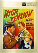 High Tension - Allan Dwan; Allan Swan