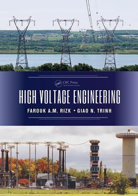 High Voltage Engineering - Rizk, Farouk A. M., and Trinh, Giao N.