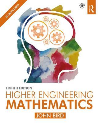 Higher Engineering Mathematics - Bird, John