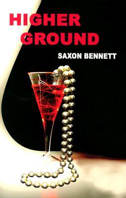 Higher Ground - Bennett, Saxon