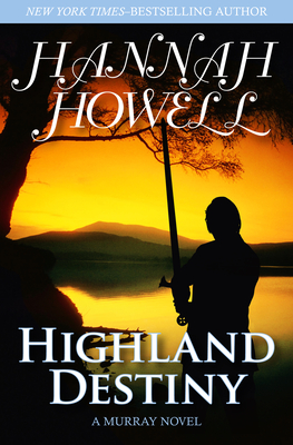 Highland Destiny - Howell, Hannah
