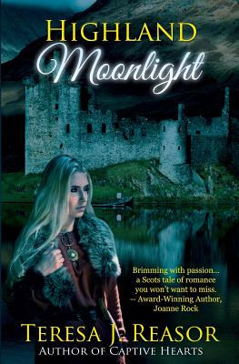 Highland Moonlight - Reasor, Teresa J