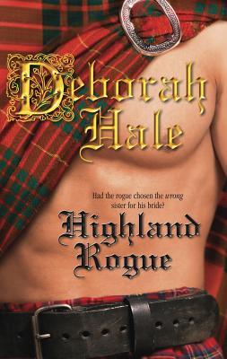 Highland Rogue - Hale, Deborah