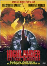Highlander: The Final Dimension - Andy Morahan