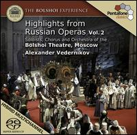 Highlights from Russian Operas, Vol. 2 - Alena Manistina (mezzo-soprano); Andrey Dunaev (tenor); Anton Grigoryev (baritone); Maxim Paster (tenor);...