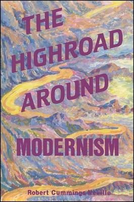 Highroad Around Modernsm - Neville, Robert Cummings