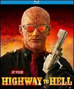 Highway to Hell [Blu-ray] - Ate de Jong
