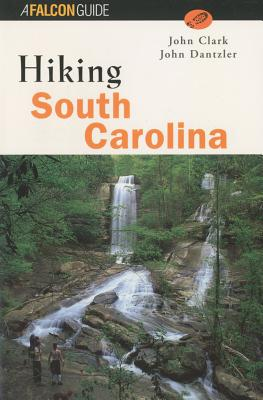 Hiking South Carolina - Clark, John F