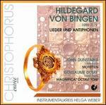Hildegard von Bingen (1098-1179): Lieder und Antiphonen