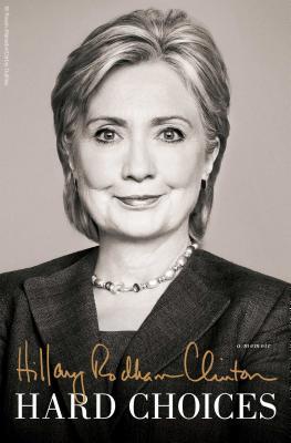 Hillary Rodham Clinton New Memoir - Clinton, Hillary Rodham