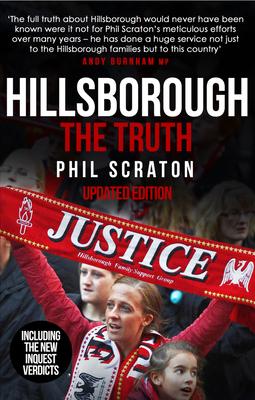 Hillsborough - The Truth - Scraton, Phil, Professor