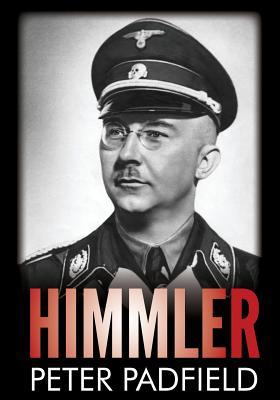 Himmler - Padfield, Peter