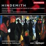 Hindemith: Concert Music for Strings & Brass; Violin Concerto; Symphonic Metamorphosis