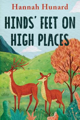 Hinds' Feet on High Places - Hurnard, Hannah