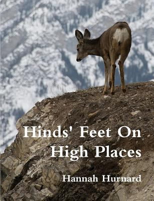 Hinds Feet on High Places - Hurnard, Hannah