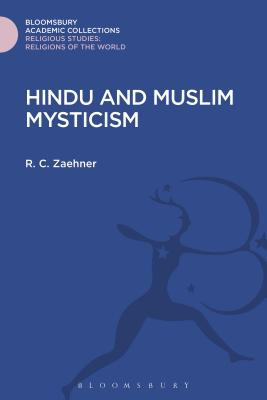 Hindu and Muslim Mysticism - Zaehner, R C