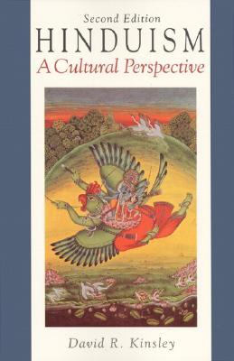 Hinduism: A Cultural Perspective - Kinsley, David R