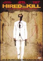 Hired to Kill - Fernando DiLeo