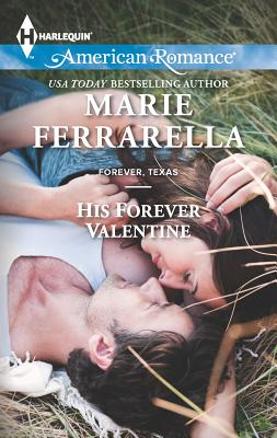 His Forever Valentine - Ferrarella, Marie