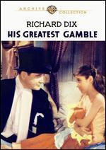 His Greatest Gamble
