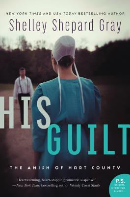 His Guilt - Gray, Shelley Shepard