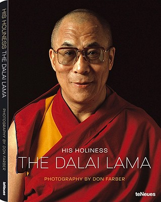His Holiness the Dalai Lama - Farber, Don (Photographer), and Jinpa, Thubten (Foreword by)
