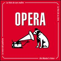 His Master's Voice: Opera - Agnes Baltsa (vocals); Alfredo Kraus (vocals); Angela Gheorghiu (vocals); Ann Murray (vocals); Barbara Hendricks (vocals);...