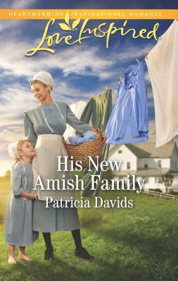 His New Amish Family - Davids, Patricia